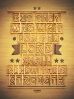 Isaiah 40:31 - Poster by mostpato