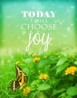I Choose Joy by Deirdre-T