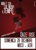 Daze Noise at Moco by paKipresenTe