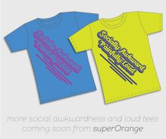 Socially Awkward Painfully Loud Cali tees by superorangestudio