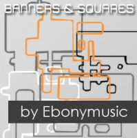 Banners and squares by Ebonymusic