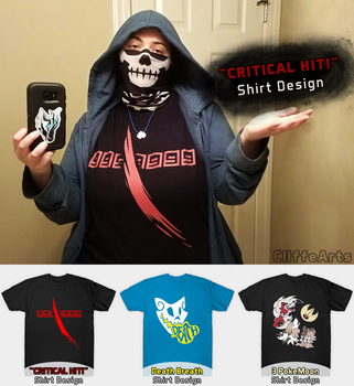 Critical Hit and New Shirts by CliffeArts