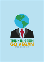 +Think In Green, GO VEGAN by GreenDesigns17 by GreenDesigns17