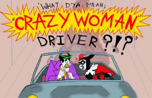 Crazy Woman Driver by Mad--Munchkin