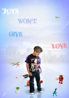 .TOYS won't give you LOVE by lauwe-f
