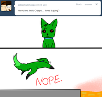 NOPE by Ask-Creeps-and-Lanky