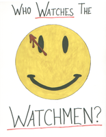 Who Watches The Watchmen? by FreeFlyingSparrow488