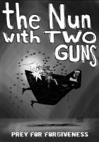 The Nun With Two Guns by monkeyfeather