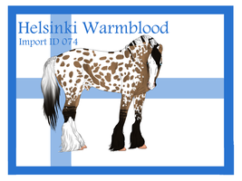 The Helsinki Warmblood Import ID 074# by LiaLithiumTM