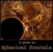 Spherical Fractal Tutorial by Taser-Rander