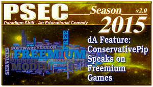 PSEC 2015 ConservativePip Speaks on Freemium Games by paradigm-shifting