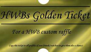 HWB golden ticket by LiaLithiumTM