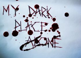 My Dark Place Alone by 13Ghouls