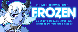 Round 3 Commissions Frozen by w-oo-t