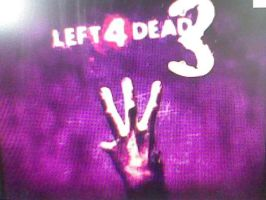 Left 4 Dead 3? by Dysartist
