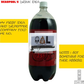 deadpool's dr.pepper drink idea (reject) part 1 by 3Ninja