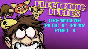 Electronic Heroes - DreamGear Plug n' Play Part 1 by AndrewDickman