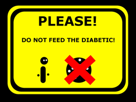 Do not feed the Diabetic by Xelskyr