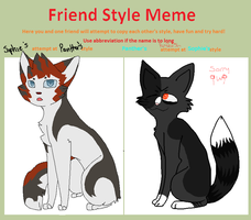 Friend Style Meme My Attempt At PantherDaPsycho by SophSouffle