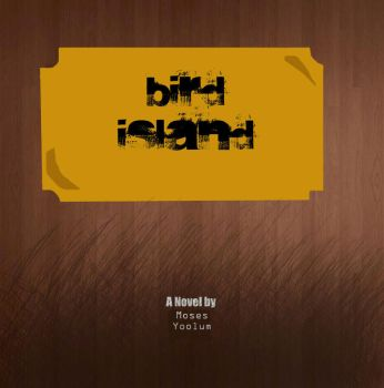 Cover for Bird Island by TigerzFanz