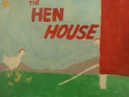 The Hen House sign-WIP by dhbraley