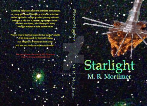 Cover of the novel Starlight by M R Mortimer by AnthiasMcLony