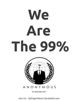 We Are The 99% by OpPaperStorm