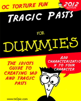 Tragic Pasts for Dummies by peacefulinvasion
