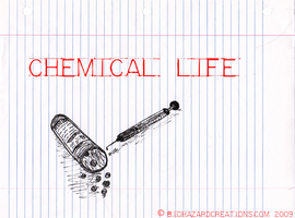 Chemical Life by BiohazardCreations