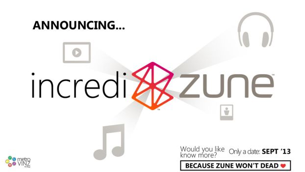 Back to the roots...Announcing IncrediZune by metrovinz