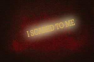 I Scared  to me by WALLGOTH