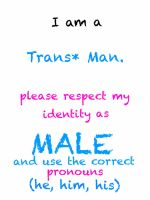Respect my identity (trans man) by CallMeHe