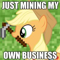 Applejack is Mining her own Business by ShurtugalRon