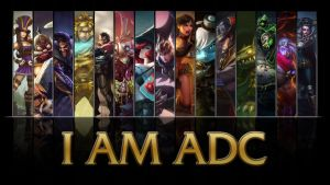 League of Legends I AM ADC wallpaper by NibblesMeKibbles