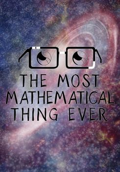 The Most Mathematical Thing Ever by TheHalfBloodPierrot