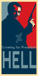 Crowley for President by ScheherazadesHorcrux