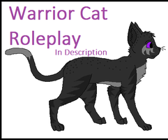 WARRIOR CAT ROLEPLAY ON NOW by PintoFire