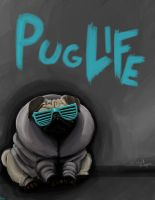 Pug Life by Nick-is-Safferion