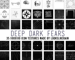 Deep Dark Fears by lookslikerain