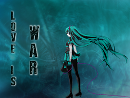 Hatsune Miku - Love Is War by OolimekilnoO