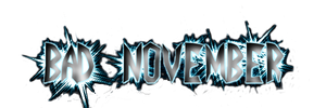 Bad November Designer text 1 by athyn100