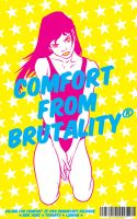 Comfort From Brutality by Popgrafix