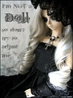 I'm not a Doll by JustLalaith
