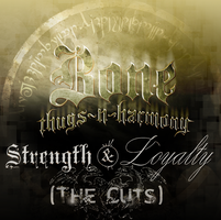 Strenght and Loyalty the cuts by Grasuc