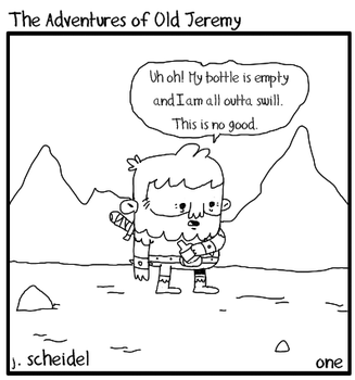 The Adventures of Old Jeremy by oldjeremy