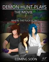Demon Hunt Plays: The Movie Poster by Samuraiflame