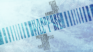 Wallpaper - Hardcore till I die - typography by deSess