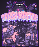 TRASH MASTER by SiegeEvans