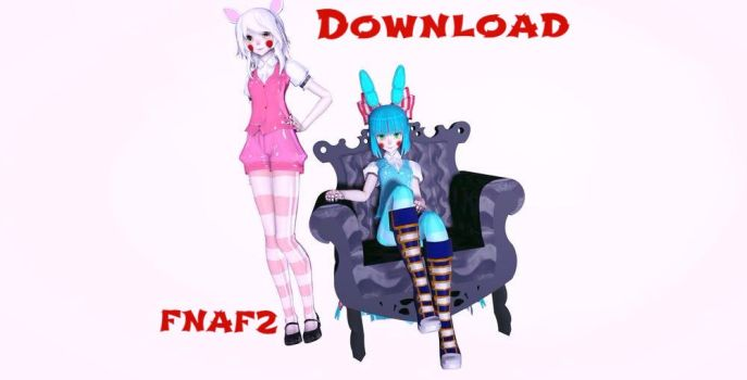 MMDxFNAF+DL!FNAF2-Download-Toy Bonnie and Mangle by Miako-Chan17