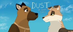 DUST Promo Poster 2 by Carolina22